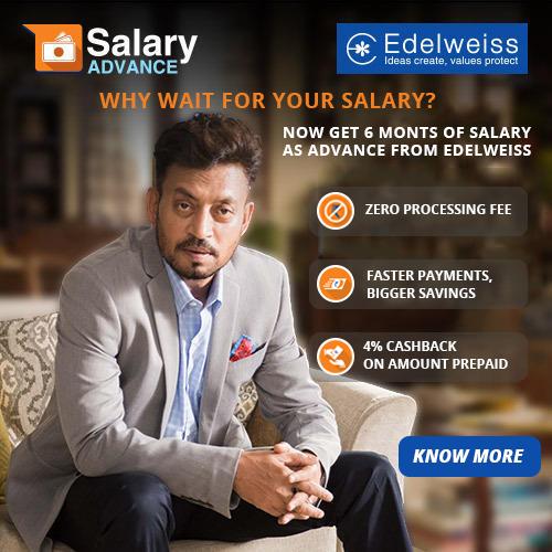 Edelweiss Advance Salary